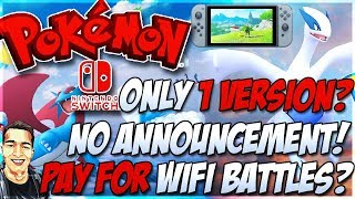 POKEMON SWITCH ONLY 1 VERSION, PAY FOR WIFI BATTLES?!| Pokemon Switch Weekly Countdown #2