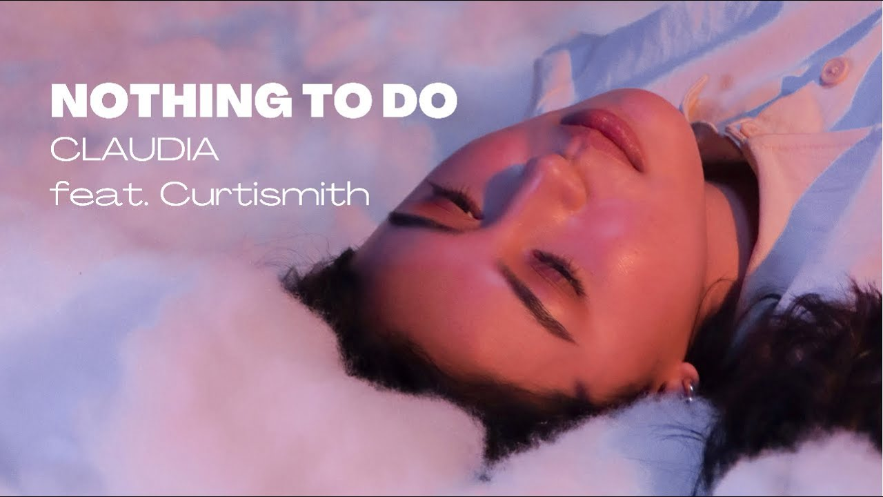 Nothing To Do - Claudia Baretto ( Official Lyric Video)