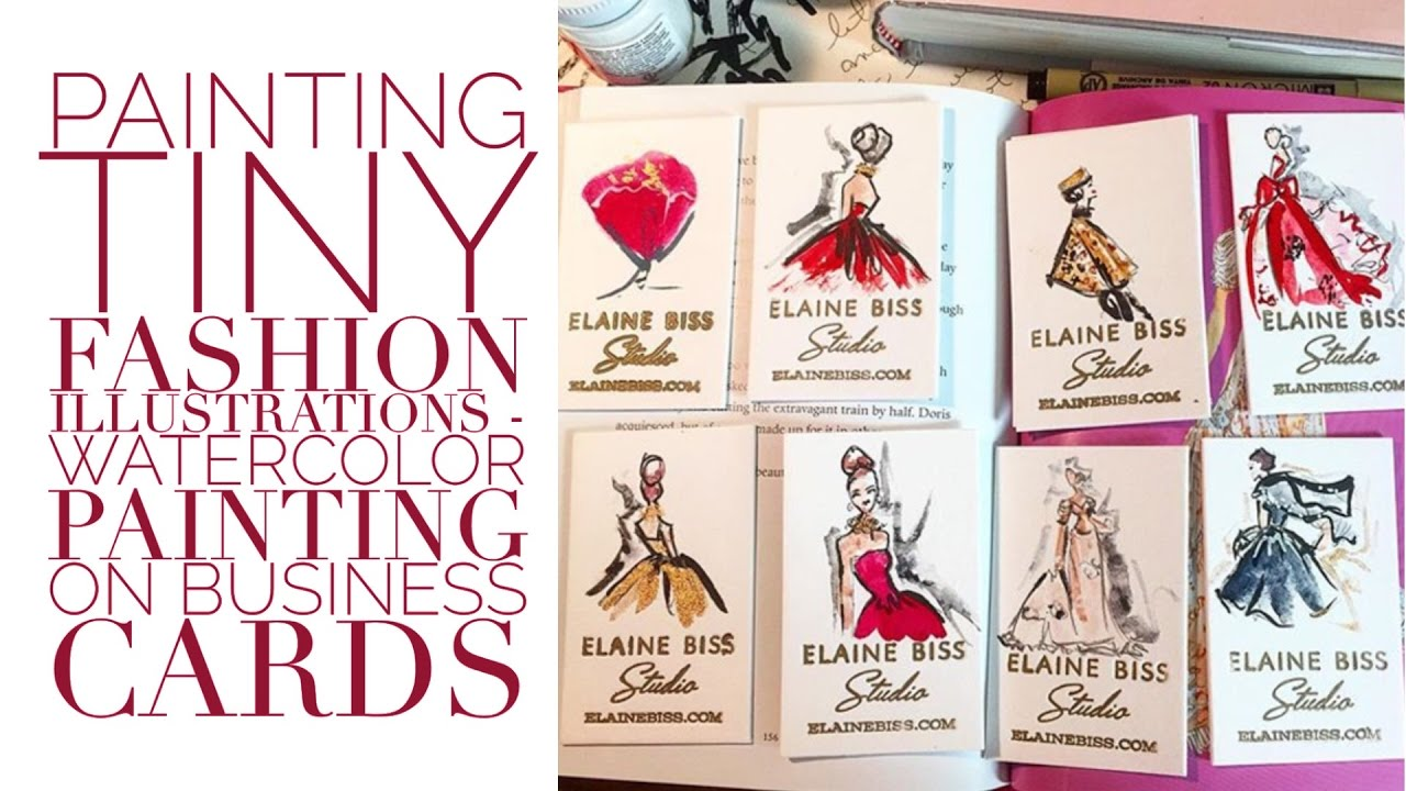 Painting Tiny Watercolor Fashion Illustrations on Business Cards ...