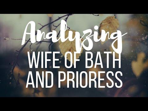 Canterbury Tales: Wife of Bath & Prioress