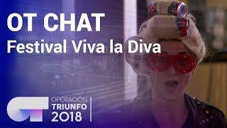 Festival Viva la Diva | El Chat | Programa 7 | OT 2018