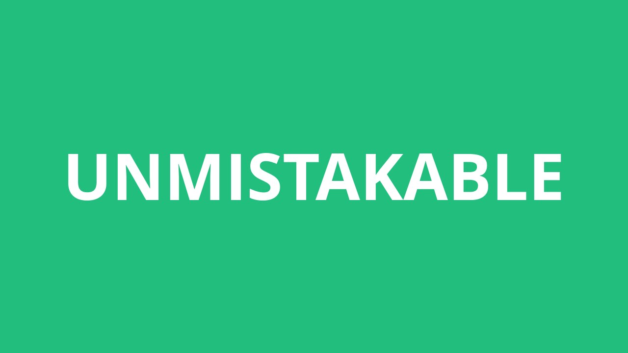Image result for Unmistakable