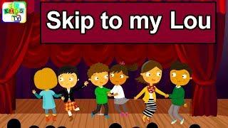 Skip to my Lou with Lyrics | Kids Songs, Baby Nursery Rhymes, Bedtime Songs for Toddlers