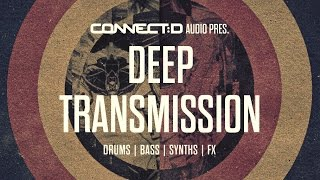 Deep Transmission - Deep House Instrument Loops & Samples  -  CONNECT:D Audio