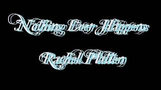 Nothing Ever Happens-Rachel Platten (lyrics)