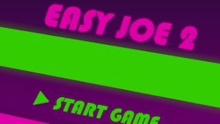 Easy Joe 2 Walkthrough