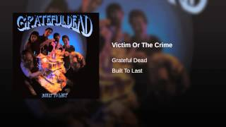 Victim Or The Crime