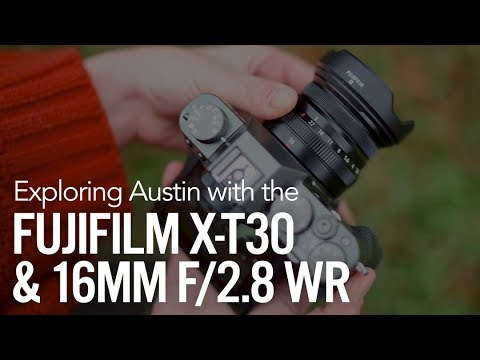 Exploring Austin with the Fujifilm X-T30 and the 16mm f/2.8 WR Lens