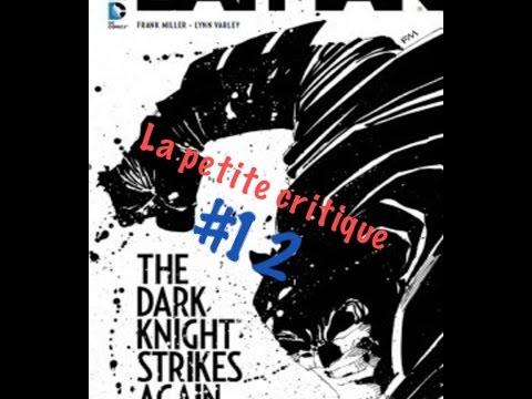 La petite critique #12:The dark knight strikes again