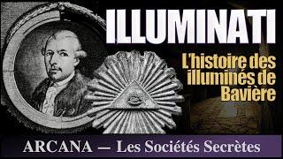 Les illuminés de Bavière - Les Sociétés Secrètes 1/12