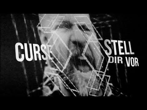 CURSE - STELL DIR VOR (REPRISE) (prod. Hitnapperz) - Offizielles Video