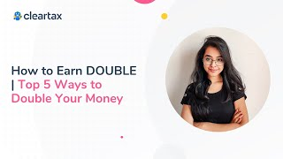 How to Earn DOUBLE | Top 5 Ways to Double Your Money