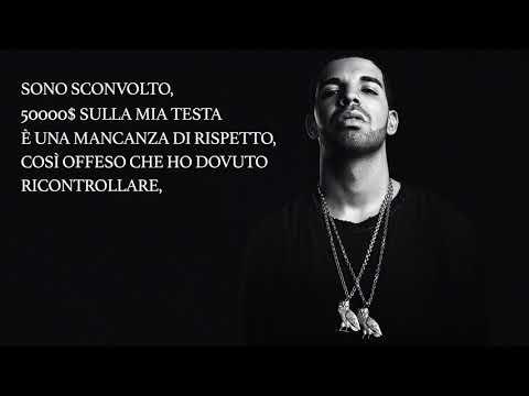 Drake - I'm Upset Traduzione Italiana