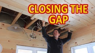 Pine Tongue and Groove - Closing the Gap - Cabin Life