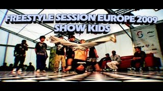 FREESTYLE SESSION EUROPE | SHOW KIDS