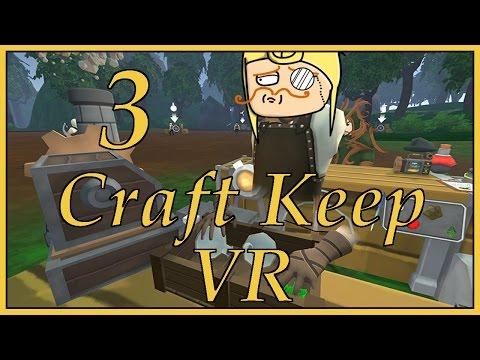 Craft Keep VR - Part 3 - Greedy Gandalf (OCULUS TOUCH) |
