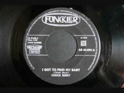 Chuck Berry - I got to find my baby