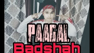 Badshah | Paagal | Official Dance Video Choreography By Raja