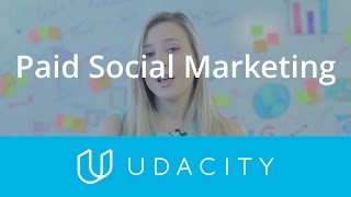 Paid Social Marketing | Customer Acquisition | App Marketing | Udacity