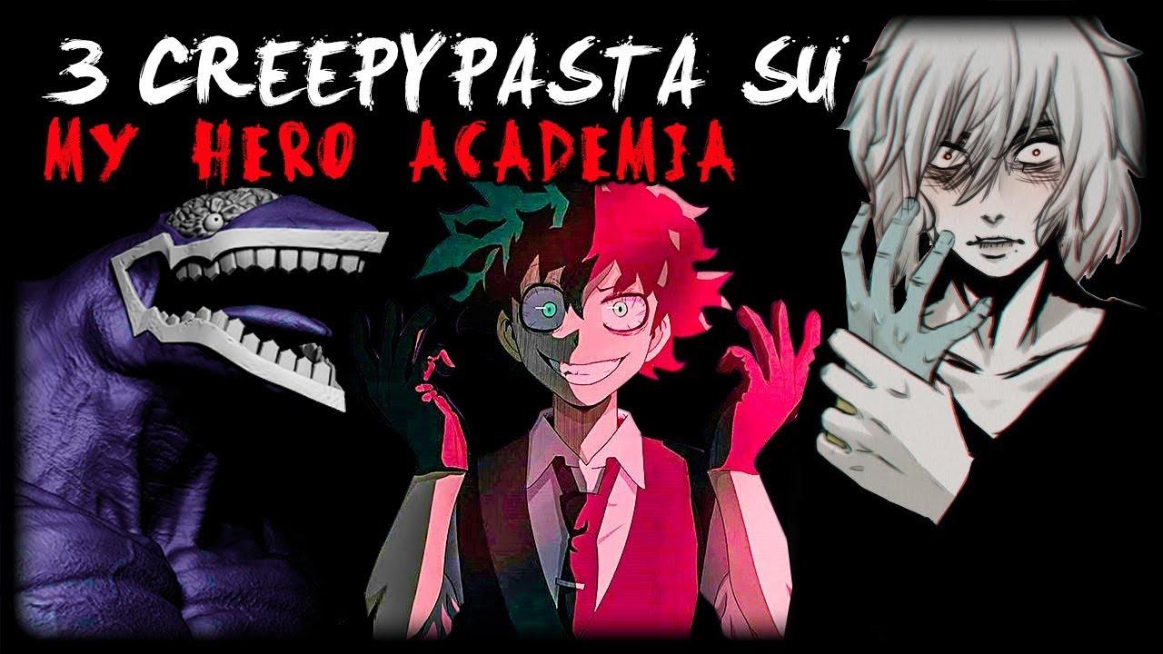 3 creepypasta su my hero academia