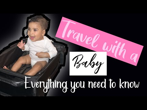 traveling-with-a-baby-👶🏽-||-everything-you-need-to-know