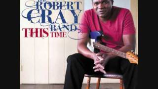 Robert Cray - Chicken in the Kitchen