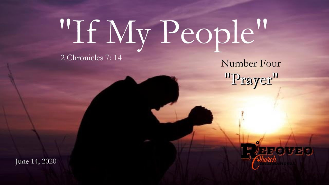 If My People (Part 4- Prayer) | Refoveo Church International | June 14, 2020