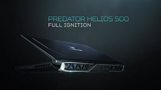 Predator Helios 500 Gaming Notebook – Full Ignition
