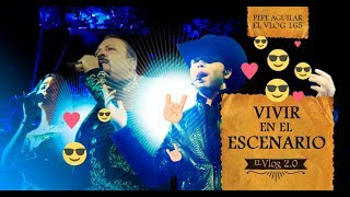 Pepe Aguilar -  El Vlog 165 - Vivir en el escenario