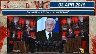 03 APR 18 DI MARTEDI' - DI MAIO
