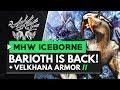 Monster Hunter World Iceborne | BARIOTH IS BACK! Velkhana Armor, Long Sword & More!