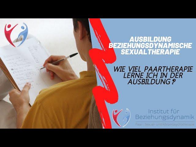 Lerne ich Paartherapie in der Ausbildung? Ausbildung Beziehungsdynamische Paar- und Sexualtherapie