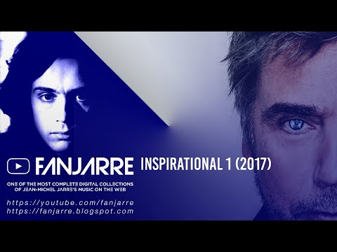 Inspirational:Jarre's Work By Fans (Tribute to Jean-Michel Jarre)