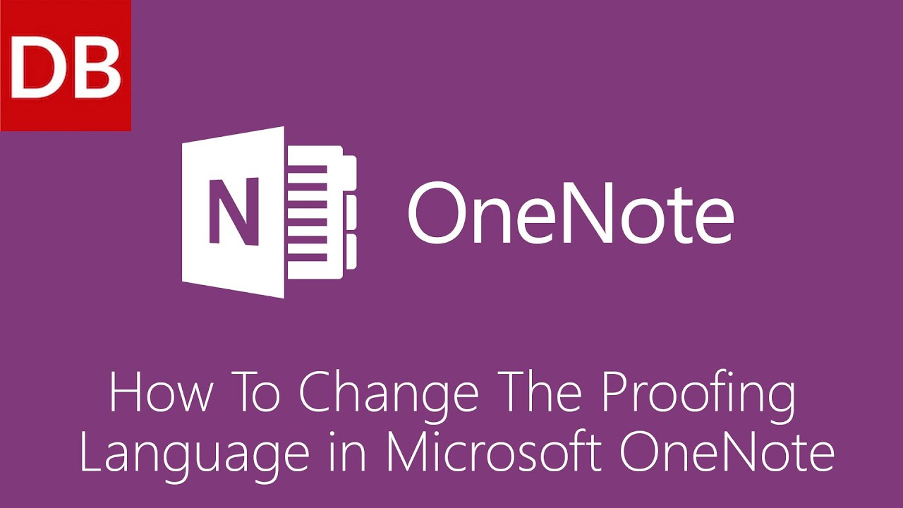OneNote For Mac | Change the Proofing Language 1 Minute Tutorial