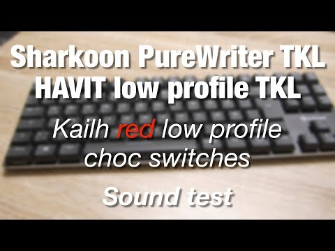 Sharkoon PureWriter TKL/Havit low profile TKL (Kailh low profile red switches) - Sound test/ASMR