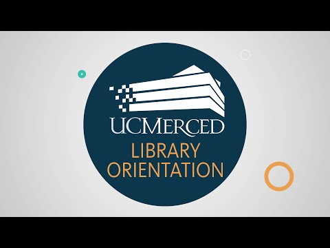 UC Merced Library Orientation