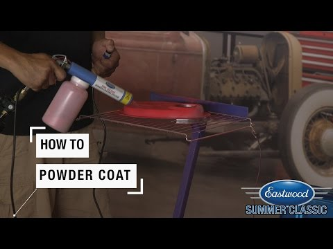 How To Powder Coat - A Demo From The  2016 Summer Classic Car Show - Eastwood
