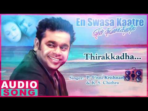 Thirakkatha Full Song | En Swasa Kaatre...