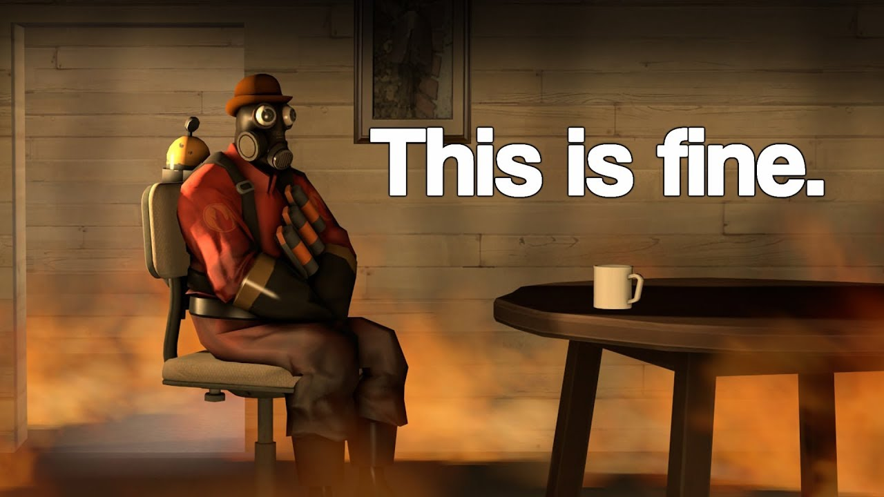 Tf2 This Is Fine