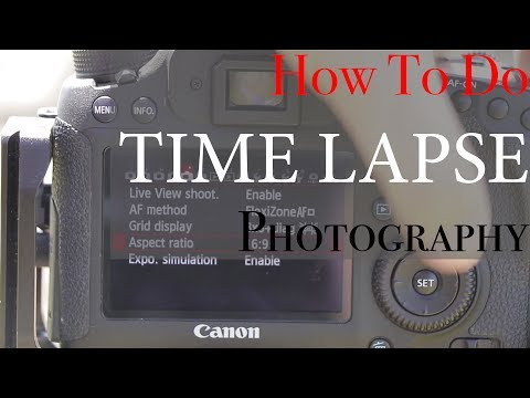 How To Do Time Lapse Photography: Everything For Beginners Tutorial