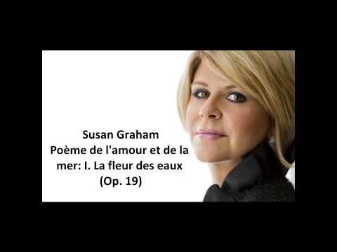 """Susan Graham: The complete """"Poème de l'amour et de la mer Op. 19"""" (Chausson)"""