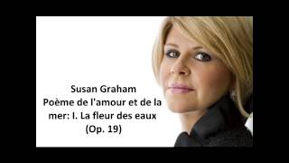 "Susan Graham: The complete ""Poème de l"