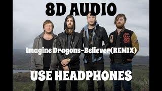 (8D AUDIO!!!)Imagine Dragons-Believer(REMIX)(Ft.  Lil Wayne)(USE HEADPHONES!!!) Video