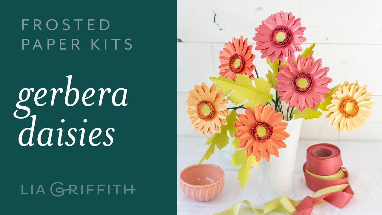 Video Tutorial: NEW Frosted Paper Gerbera Daisy Kit