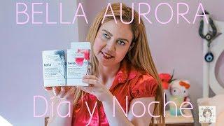 Bella Aurora de día y de noche Review