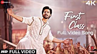 #First_class Full Song  With a new music video