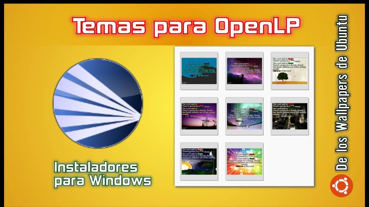 Temas (fondos) para OpenLP (en Windows) - Descarga, Instalación, uso