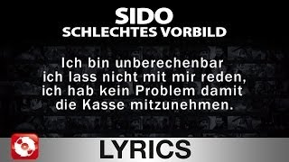 SIDO - SCHLECHTES VORBILD - AGGROTV LYRICS KARAOKE (OFFICIAL VERSION)