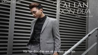 Lyrics || Vài lần đón đưa - Soobin Hoàng Sơn