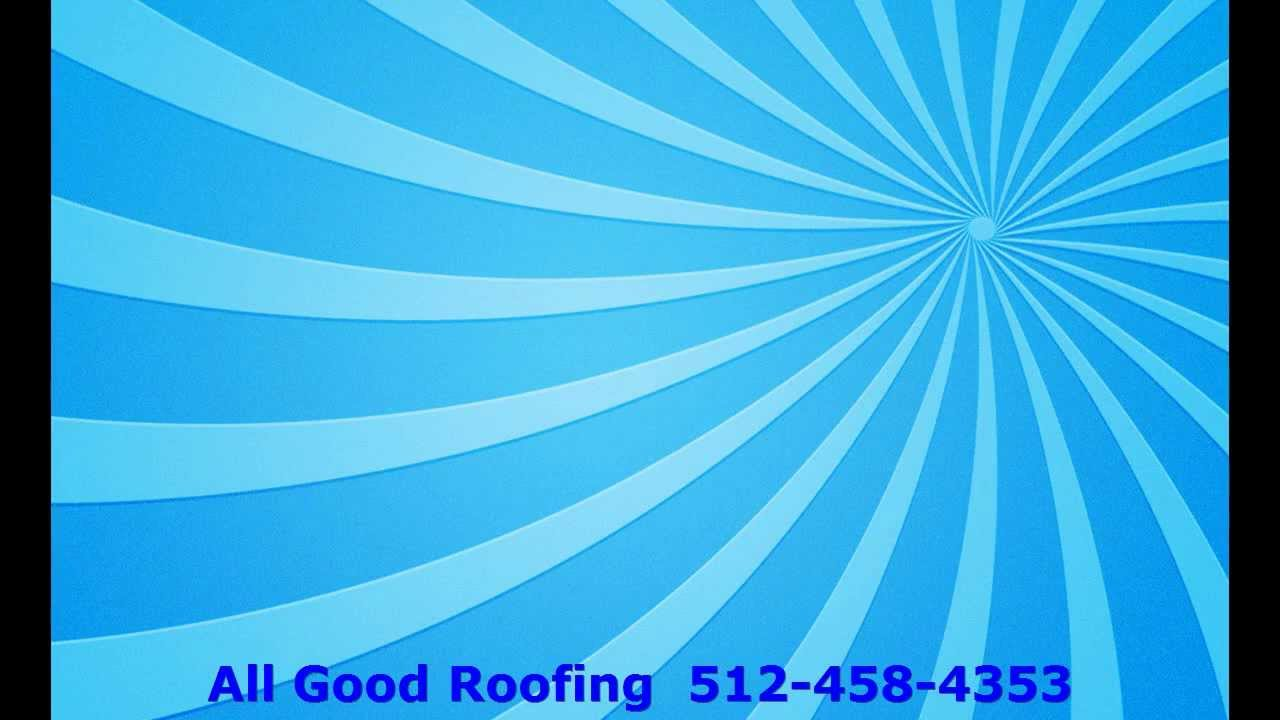 Roofing Round Rock Tx All Good Roofing And Additions 78758